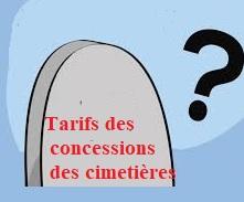 Quels sont les tarifs concessions des cimetières?